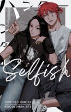 Selfish (Hisoka x oc x Illumi) by NoodleMan_476