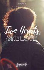 Two Hearts, One Love by SenyoritaAryana