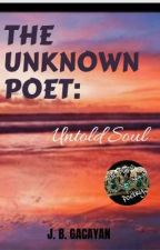 The Unknown Poet: Untold Soul by Yeojob