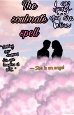The soulmate spell  by LilithlilaK