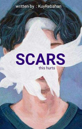 SCARS  by KuyRebahan