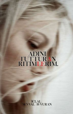 ADINI TUTTURAN RİTİMLERİM (ASKIDA) by sevamorist