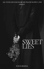 Sweet Lies by hypocritegurll