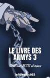 Le livre des ARMYs ( tout sur BTS + News) #3 cover