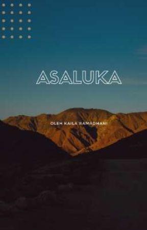 ASALUKA  by Kailaraa