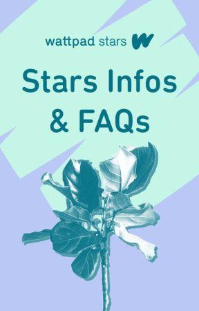 Wattpad Stars - Infos & FAQs by WattpadFilipino