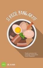 SI KECIL YANG AKTIF by Magang_ID