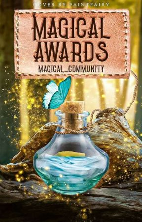 ☆Magical Awards☆[JUDGING] by Magical_Community