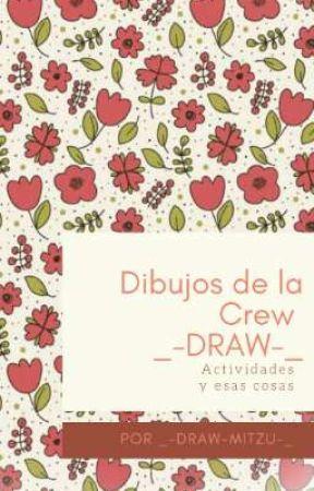 Dibujos de La Crew Draw  by _-DRAW-MITZU-_