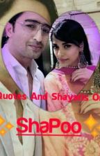Quotes And Shayaris On SHAPOO ♥️ by ShaPooShippers