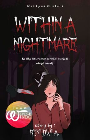 Whitin a Nightmare by TeamWpIndo