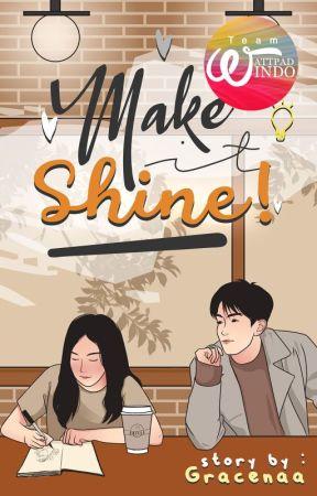 Make It Shine! by TeamWpIndo