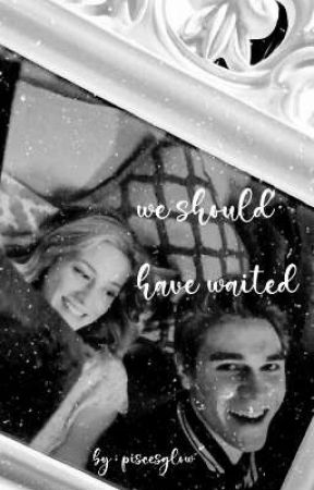 Barchie | We Should Have Waited  by piscesglow