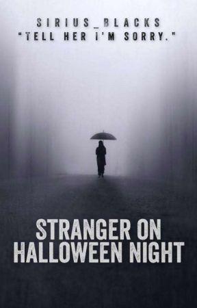 Stranger on Halloween Night by Sirius_Blacks