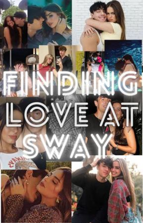 Finding love at sway ~ Bryce hall by Prettybuterfly07