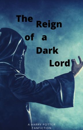 The Reign of A Dark Lord by AddictedWriter_