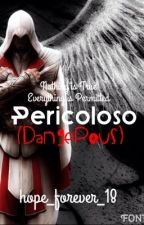 Pericoloso (Assassin's Creed: Brotherhood Fanfiction) by hope_forever_18
