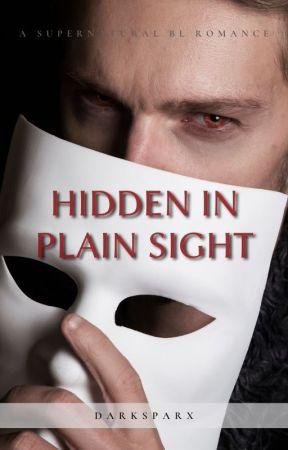Hidden In Plain Sight (BxB)✔ by DarkSparx