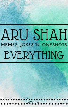 Aru Shah Memes, Jokes, Headcanons, Etc. by rai060906