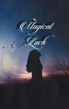 Magical Luck (Tom Riddle Love Story) by VanillaWest1