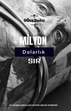 Milyon Dolarlık SIR  by oguzzka07