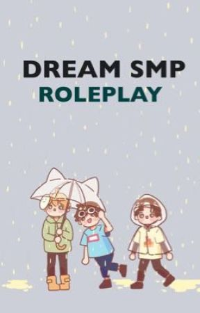 Dream SMP Roleplay by RachelNoTell