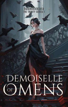 ✔ Demoiselle of Omens (Trinity Series 1) by hasmin_klara