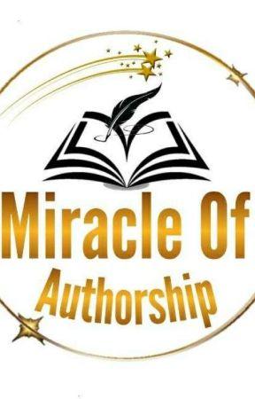 Miracle of Authorship by Miracleof_Authorship