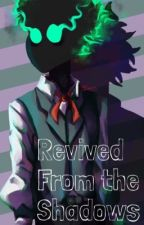 Revived From the Shadows | BNHA | Shadow Deku | Deku AU by Blue_Birb6