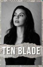 Ten Blade by leosnor