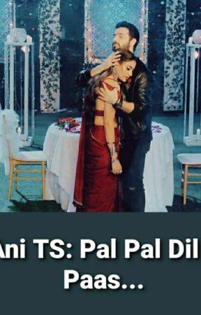 VAni TS: Pal Pal Dil Ke Paas..(Completed) by ks_angel