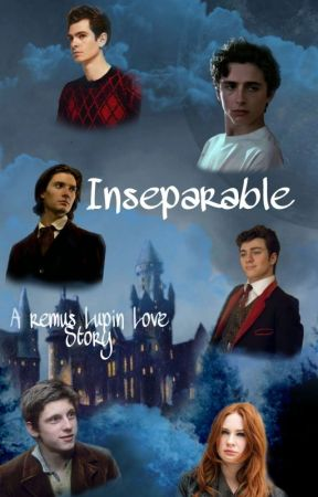Inseparable (Marauders Era) (Remus x Reader) by Aubrey0303
