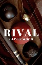 Rival // Oliver Wood by HPwriter101