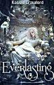 Everlasting (Volturi Kings) by La_Bonnie_Assassini