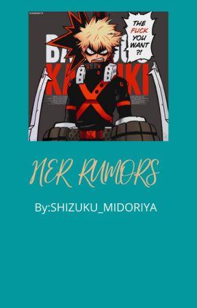 Her Rumors by SHIZUKU_MIDORIYA