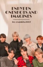 ENHYPEN ONESHOTS AND IMAGINES.... by ankita3147