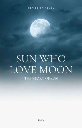 Isn't Okay For Sun to meet Moon by KinoYsu