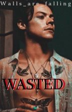 Wasted{h.s} by walls_are_falling