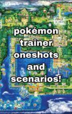 pokémon trainer scenarios/oneshots! by lavenderxdreams