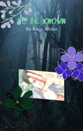 To Be Known by Kage-Shino