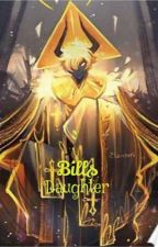 Bill's Daughter  by BabyBird425