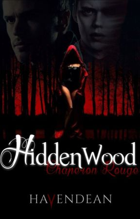 𝐇𝐢𝐝𝐝𝐞𝐧𝐰𝐨𝐨𝐝- Chaperon Rouge by Havendean