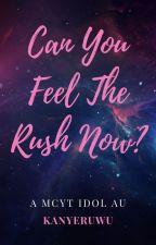 Can You Feel The Rush Now?    MCYT Idol AU by Lloydxxlol
