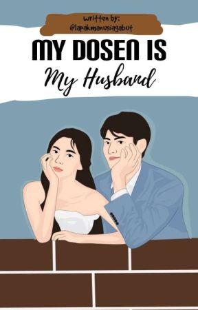 My Dosen Is My Husband [Proses Penerbitan] by lapakmanusiagabut