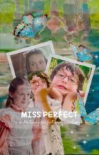 MISS PERFECT (  tozier  ) by -svnkissed-