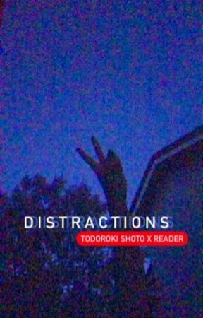distractions (todoroki shoto x f!reader) by punchawall