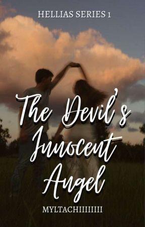 The Devil's Innocent Angel (Hellias Series #3) by myltachiiiiiii