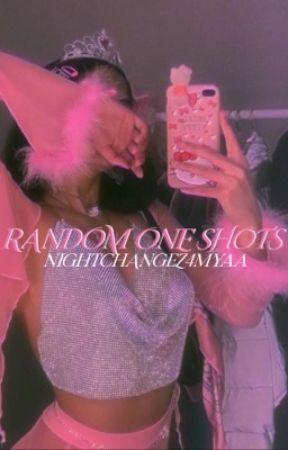 Random One Shots :) by nightchAngeZ4myaa