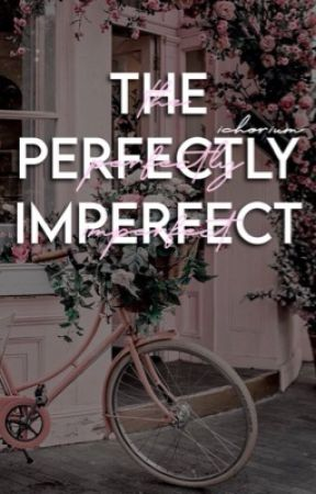 THE PERFECTLY IMPERFECT → OIKAWA T. by ichorium
