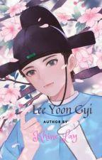 Lee Yoon Gyi (Complete) by KhineLay443